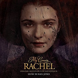 Rael Jones - My Cousin Rachel: Original Motion Picture Soundtrack