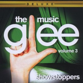 Glee Cast - Glee: The Music Vol.3 - Showstoppers