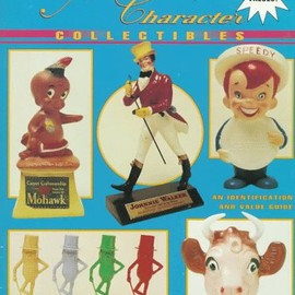 Warren Dotz - Advertising Character Collectibles: An Identification and Value Guide