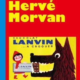 Herve Morvan - The Genius of French Poster Art