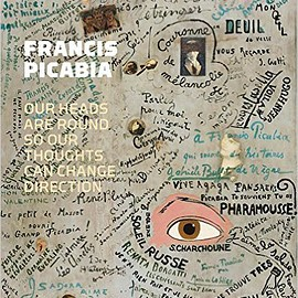 Francis Picabia - Our Heads Are Round So Our Thoughts Can Change Direction