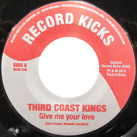Third Coast Kings - Give Me Your Love / Tonic Stride
