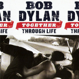 Bob Dylan, ボブディラン - TOGETHER THROUGH LIFE
