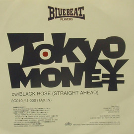 BLUE BEAT PLAYERS - TOKYO MONEY / 2ND CITY