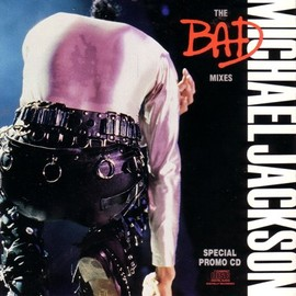 Michael Jackson - The BAD Mixes (Special Edition)