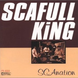 Scafull King - SCAnation