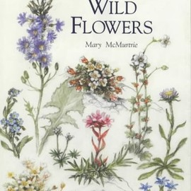 Mary Mcmurtrie - Scottish Wild Flowers