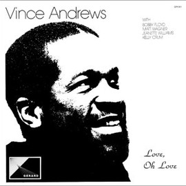Vince Andrews - Love, Oh Love