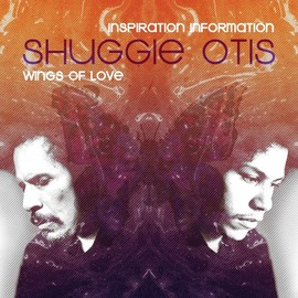 Shuggie Otis - Inspiration Information/Wings of Love