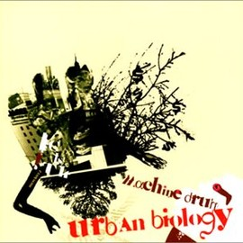 Machinedrum - URBAN BIOLOGY