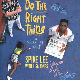 Spike Lee (著), Lisa Jones (著), David Lee (写真) - Do The Right Thing (ペーパーバック)
