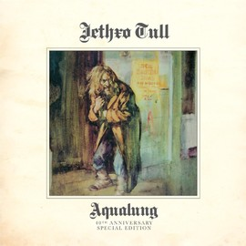 Jethro Tull - Aqualung: 40th Anniversary Special Edition
