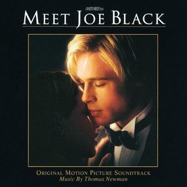 Thomas Newman - Meet Joe Black: Original Motion Picture Soundtrack