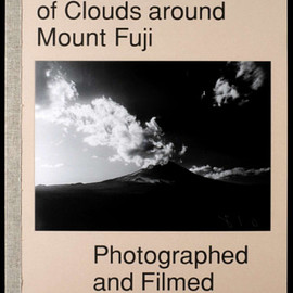 Helmut Völter - The Movement of Clouds around Mount Fuji / Photographed and Filmed by Masanao Abe