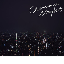 Yogee New Waves - Climax Night
