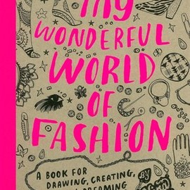 Nina Chakrabarti - My Wonderful World of Fashion