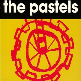 The Pastels - Speeding Motorcycle / Speedway Star