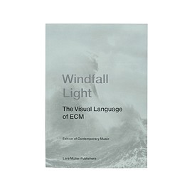 ECM - Windfall Light : The Visual Language of ECM