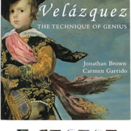Jonathan Brown, Carmen Garrido - Velazquez: The Technique of Genius ベラスケス:天才のテクニック