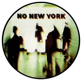 V.A.(The Contortions,Teenage Jesus And The Jerks,Mars,DNA ) - No New York  (Vinyl, LP, Compilation, Picture Disc)
