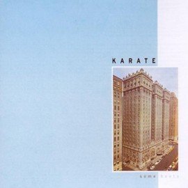 Karate - Some Boots