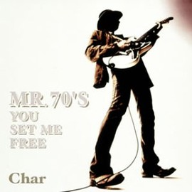 char - MR.70's YOU SET ME FREE