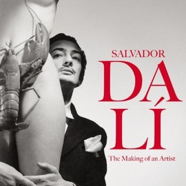 Catherine Grenier - Salvador Dali - The Making of an Artist