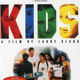 Larry Clark - KIDS