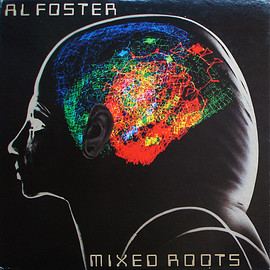 Al Foster ‎ - Mixed Roots (Vinyl,LP)