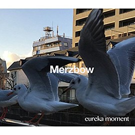 Merzbow - EUREKA MOMENT