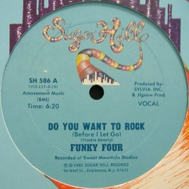 Funky Four - Do You Want to Rock