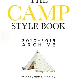 三栄書房 - 別冊GO OUT THE CAMP STYLE BOOK 2010-2015 ARCHIVE