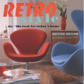 Marion Haslam - Retro Style: The 50's Look for Today's Home