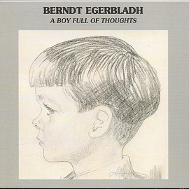 Berndt Egerbladh ‎ - A Boy Full Of Thoughts ( CD )