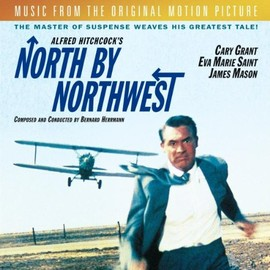 Bernard Herrmann - North By Northwest: Original Motion Picture Soundtrack