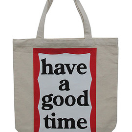 have a good time - have a good time box tote