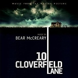 Bear McCreary - 10 Cloverfield Lane: Music From The Motion Picture