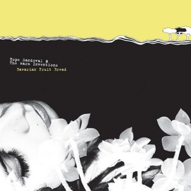 Hope Sandoval & the Warm Inventions - Bavarian Fruit Bread