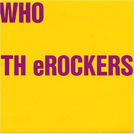 TH eROCKERS - WHO TH eROCKERS