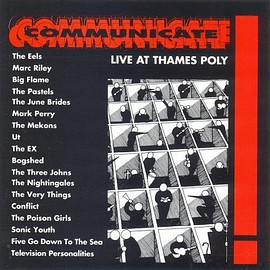 Various Artists - Communicate: Live At Thames Poly by N/A (1992-01-01) 【並行輸入品】