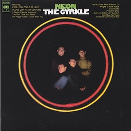 The Cyrkle - Neon (Vinyl,LP)