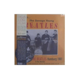 The Beatles - THIS... THE SAVAGE YOUNG BEATLES: HAMBURG 1961 【世界限定1500枚プレス!!】