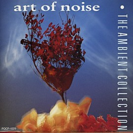 art of noise - the Ambient Collection