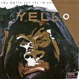yello - You Gotta Say Yes to Another Excess remaster