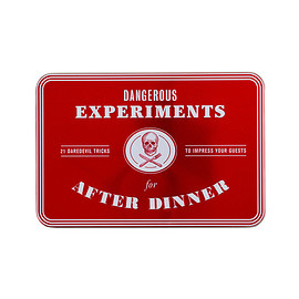 Concept by Angus Hyland, Text by Kendra Wilson, Illustrations by Dave Hopkins - Dangerous Experiments for After Dinner:21 Daredevil Tricks to Impress Your Guests