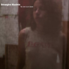 Berangere Maximin - No One Is An Island