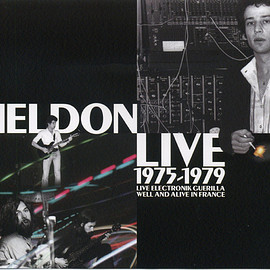 Heldon - Live 1975-1979 (Live Electronik Guerilla + Well And Alive In France)