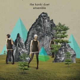 The Konki Duet - Ensemble - EP