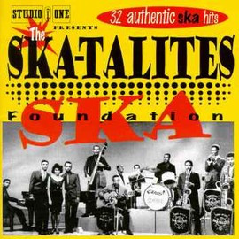 THE SKATALITES - SKA FOUNDATION
