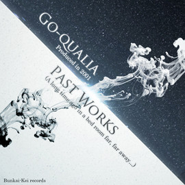 Go-qualia - Past Works